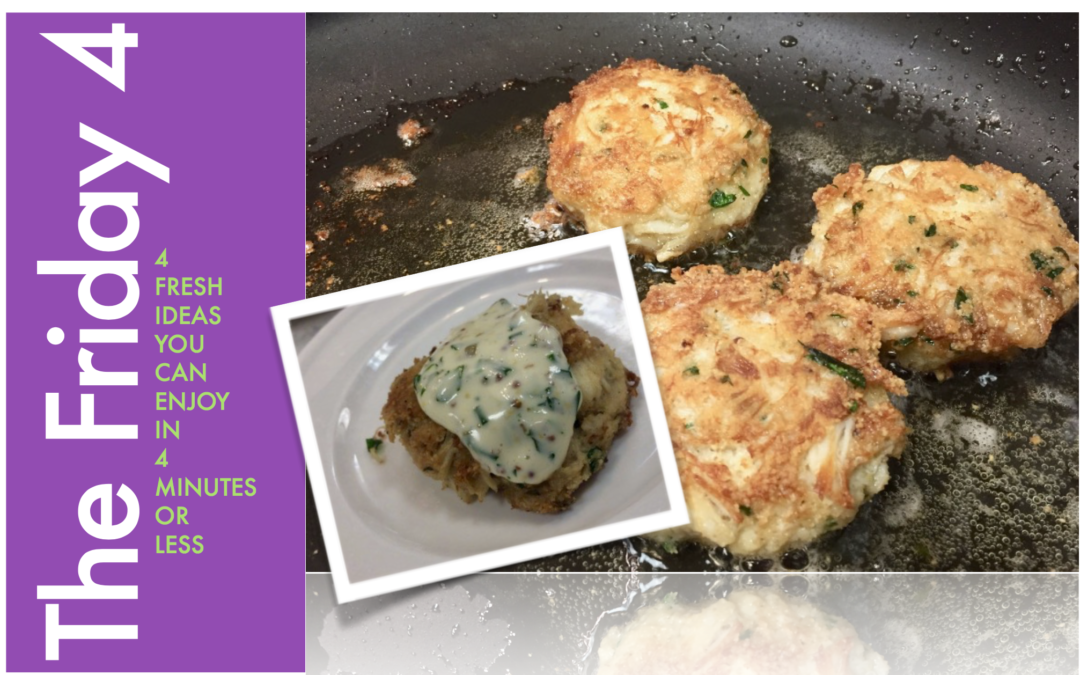 Friday Four 051019: Mom Loves Crab Cakes! Crispy Almond Crab Cakes with Lemon Caper Remoulade