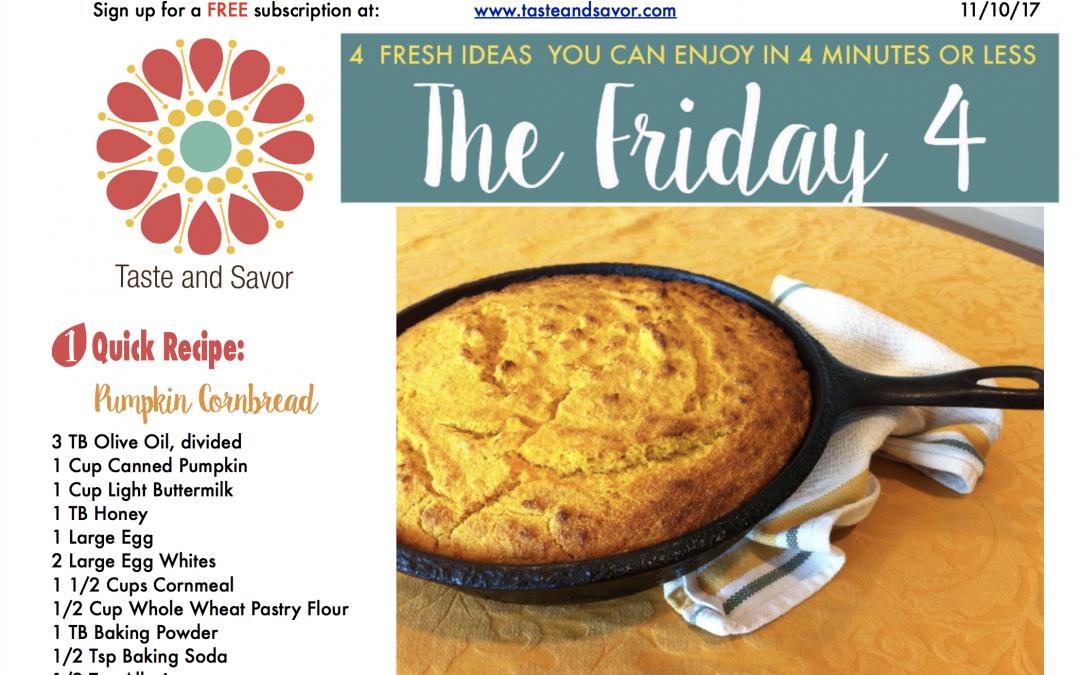 Friday Four 111017: Pumpkin Cornbread