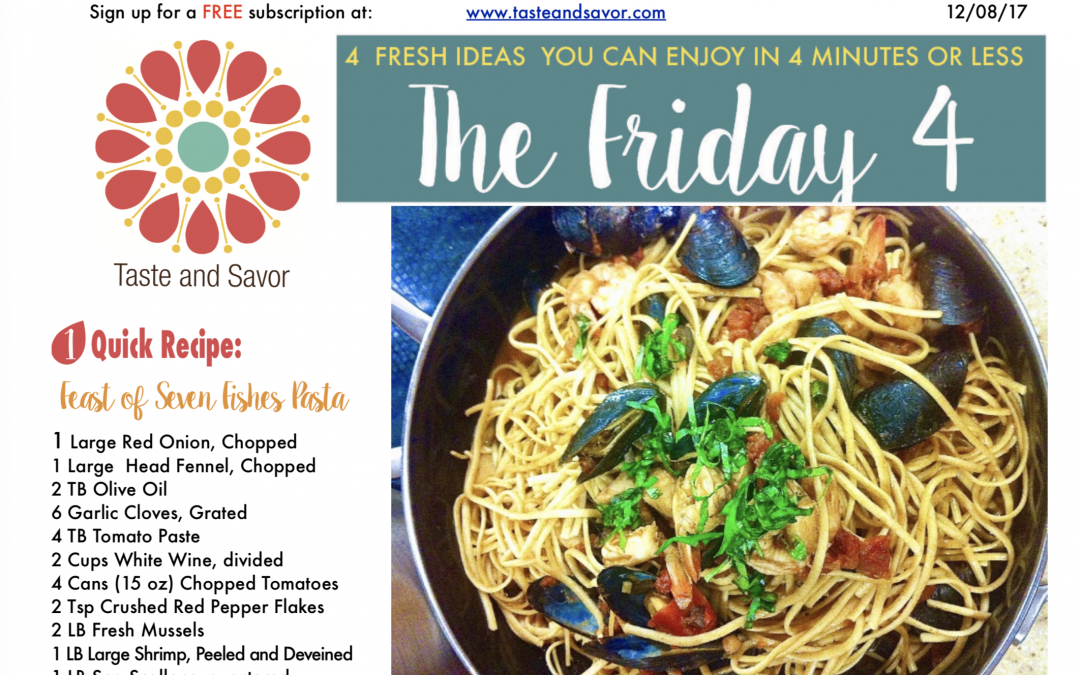 Friday Four – Festive Holiday Seafood Pasta – 120817