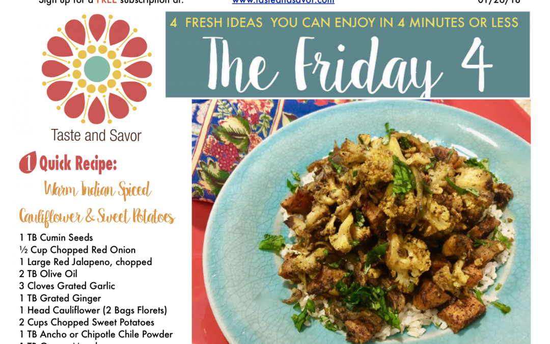 Friday Four 012618: Slow Cooker Indian Inspired Cauliflower and Sweet Potatoes