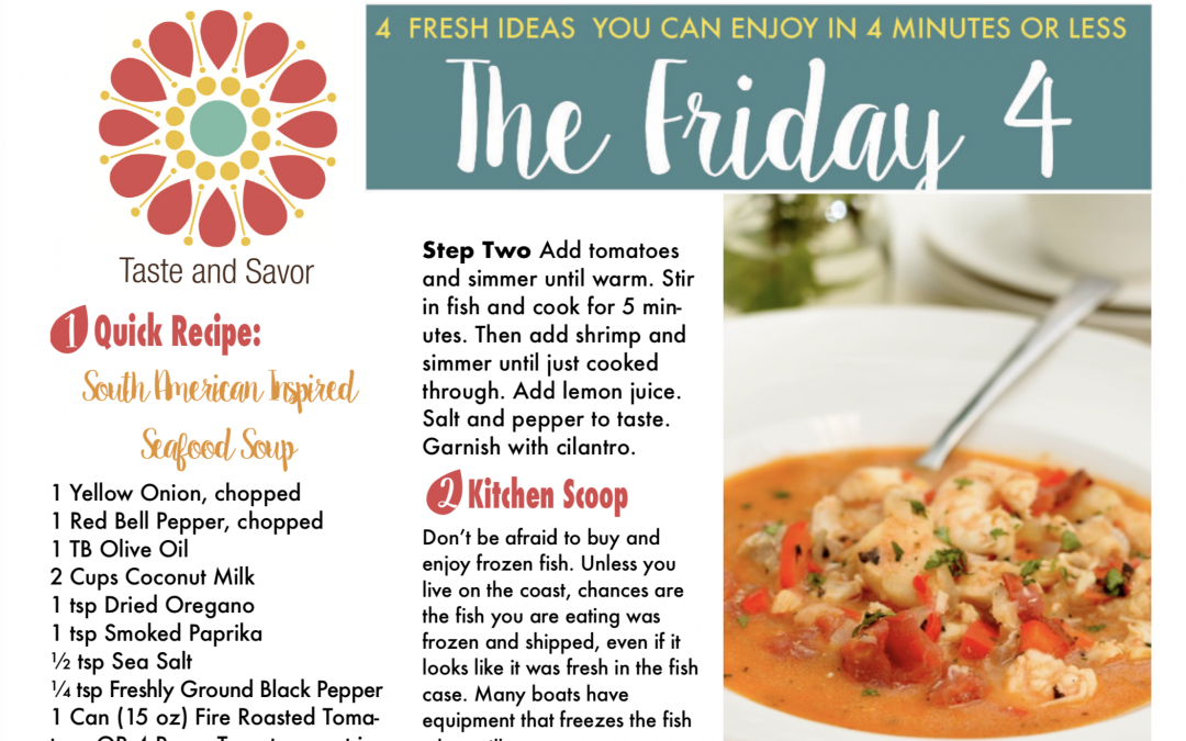 Friday Four – South American Inspired Seafood Soup – 011918
