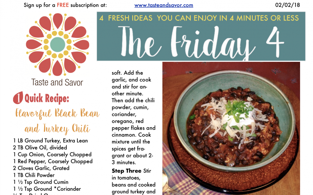 Friday Four 020218: Flavorful Black Bean and Turkey Chili for the Big Game