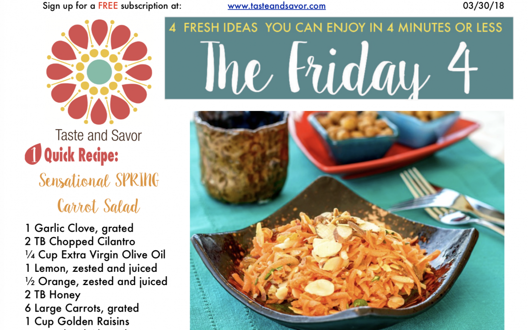 Friday Four 033018: Sensational SPRING Carrot Salad
