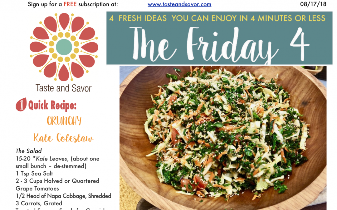 Friday Four 081718 – Crunchy Kale Coleslaw
