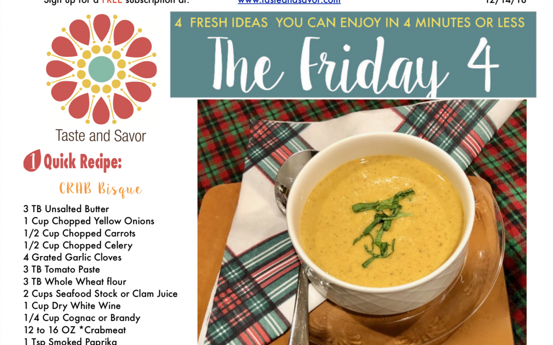 Friday Four 121418: Christmas Eve Crab Bisque