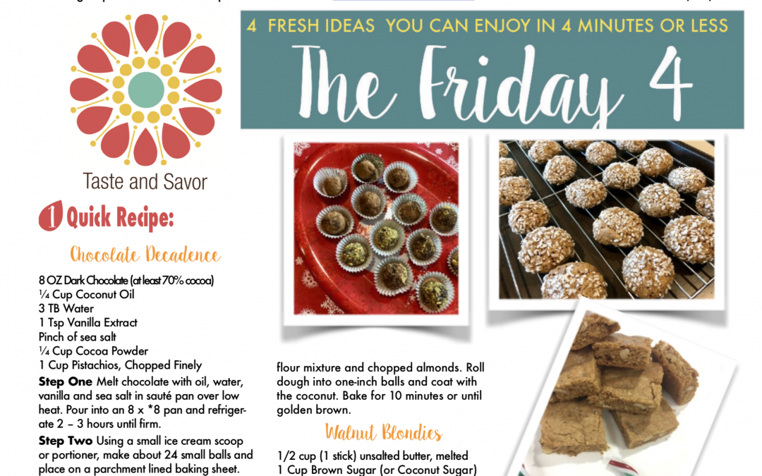 Friday Four 120718: Cookies! Happy Healthy Holiday Fun