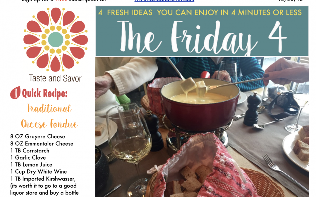 Friday Four 122818: New Years Eve Fondue