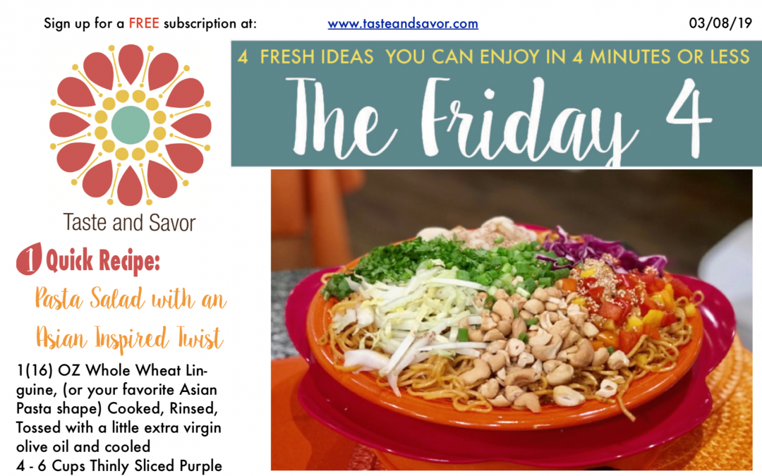 Friday Four – Pasta Salad with an Asian Inspired Twist – 030819