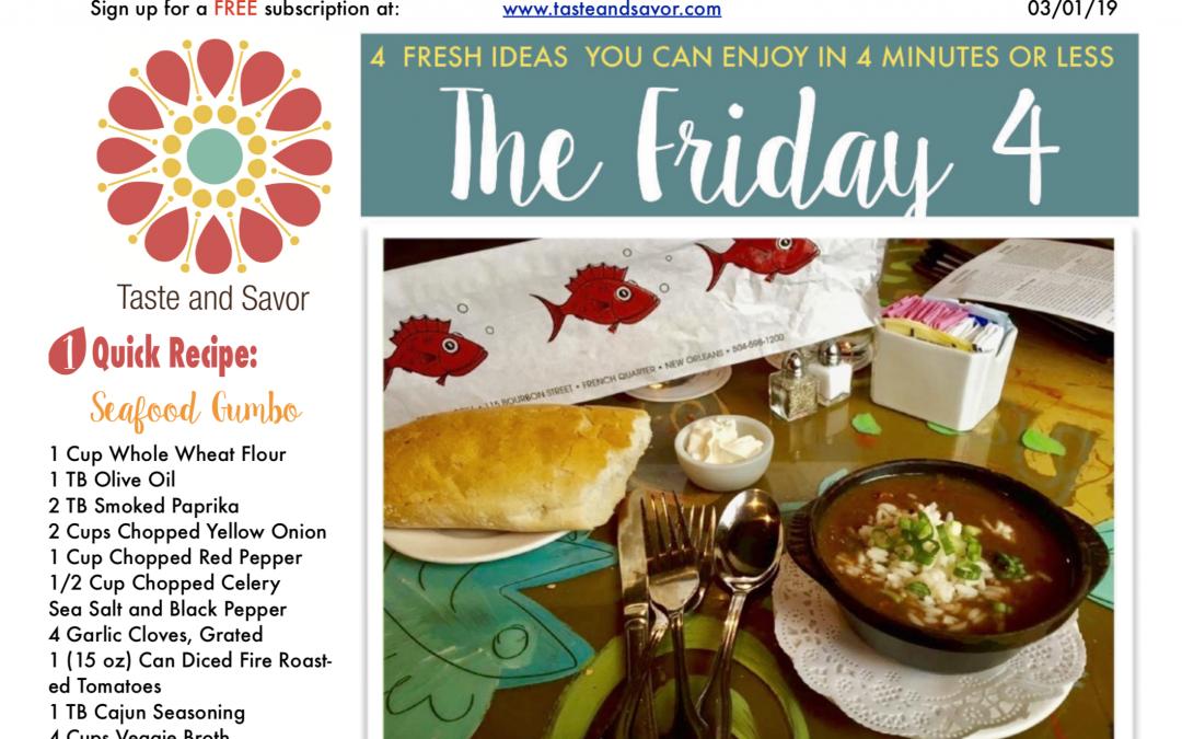 Friday Four Mardi Gras Seafood Gumbo – 030119