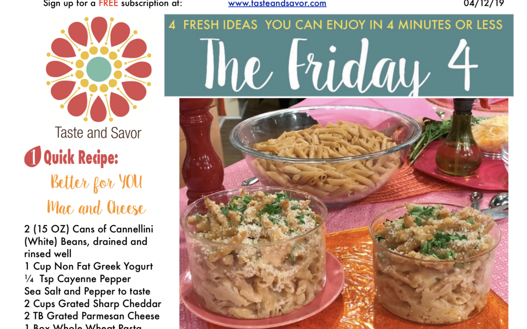 Friday Four – Better for YOU Mac and Cheese – 041219
