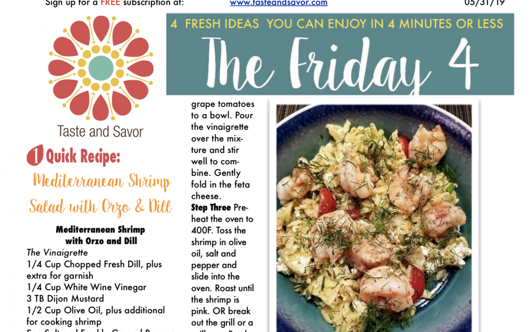Friday Four – Mediterranean Shrimp Salad with Orzo and Dill- 053119