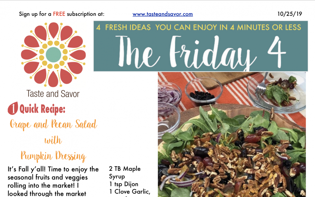 Friday Four 102519: Amazing Grape and Pecan Salad with Pumpkin Dressing