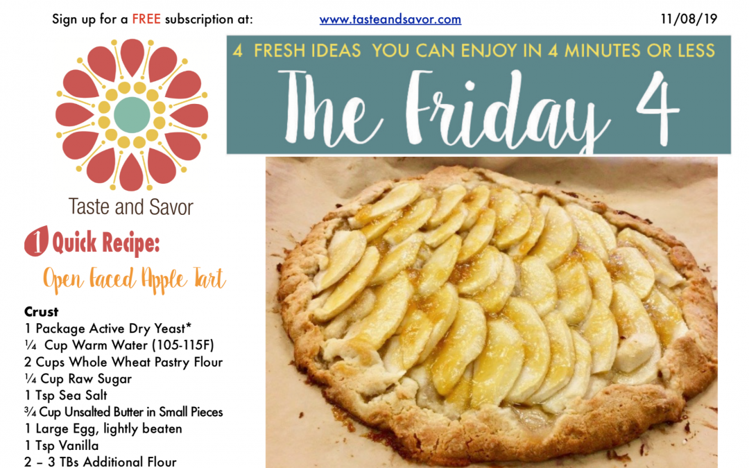 Friday Four – EASY Apple Tart for the Holiday Table – 110819