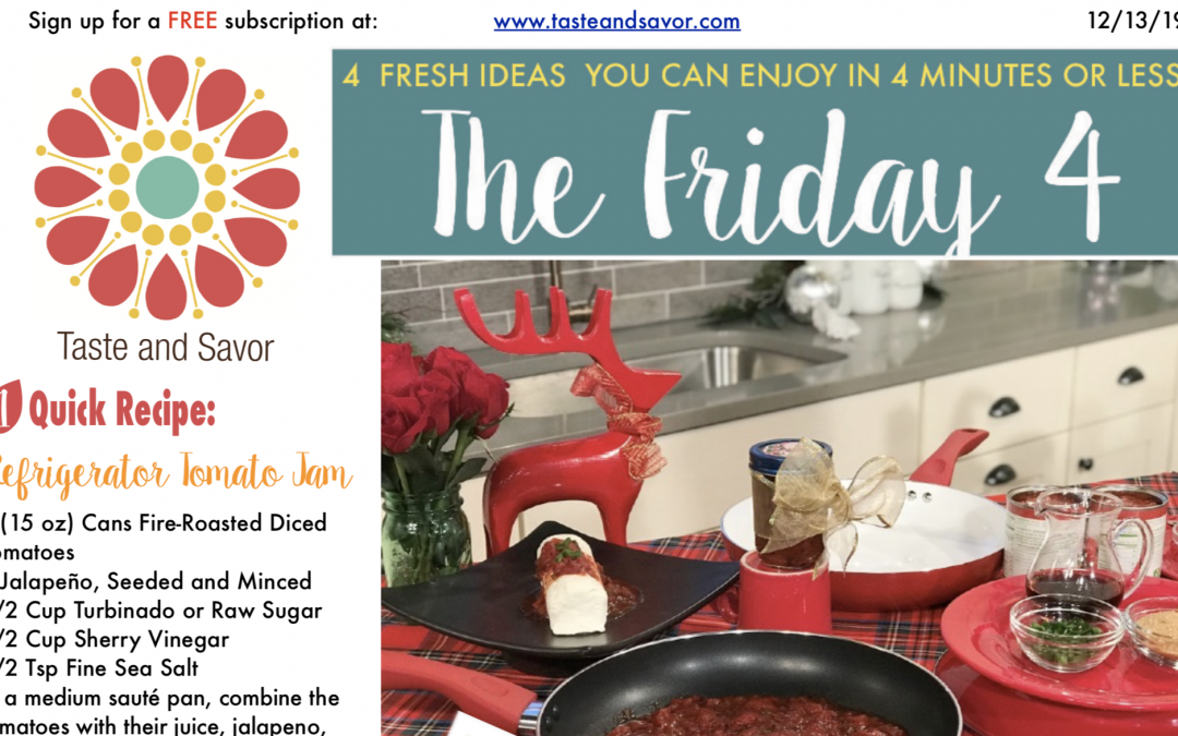 Friday Four – Happy Holiday Gifts from the Kitchen – 121319