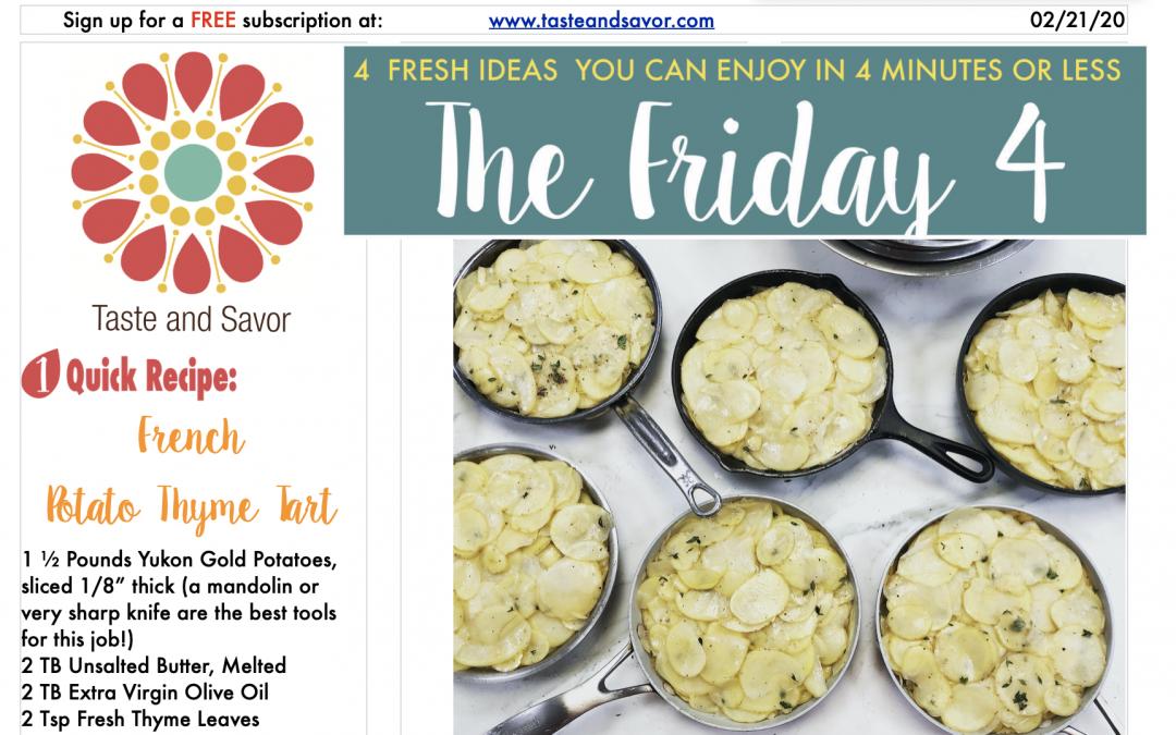 Friday Four 022120: French Potato Thyme Tart
