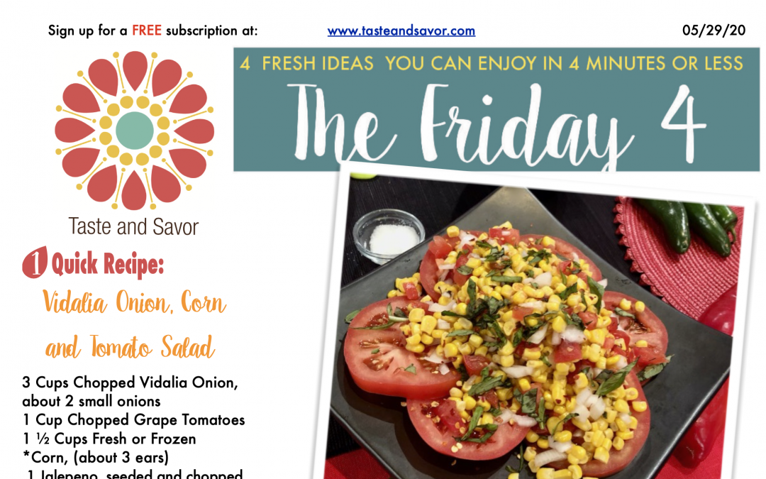 Friday Four – Vidalia Onion, Corn and Tomato Summer Salad – 052920