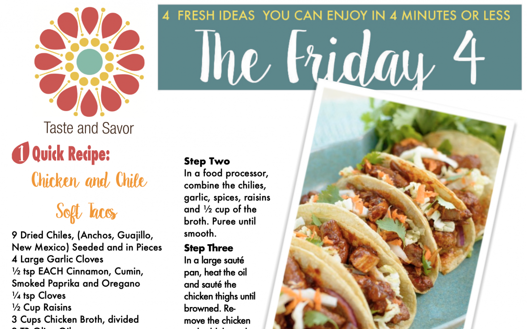 Friday Four – Slow Cooker Chicken and Chile Soft Tacos – 061220