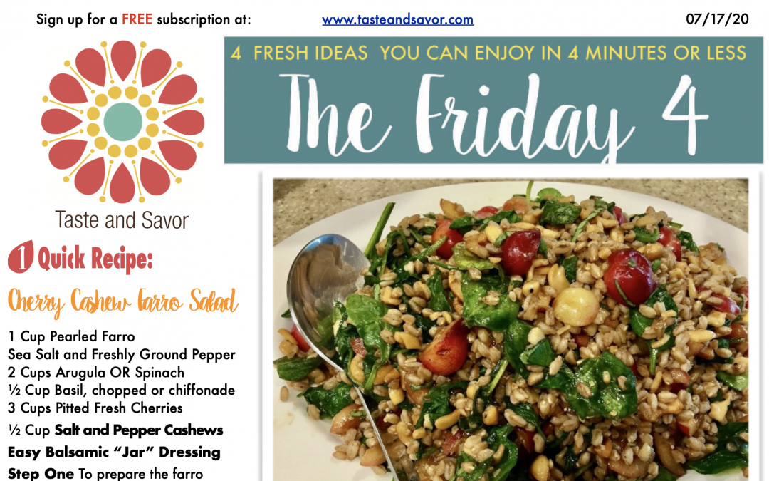 Friday Four – Cherry Cashew Farro Salad – 071720