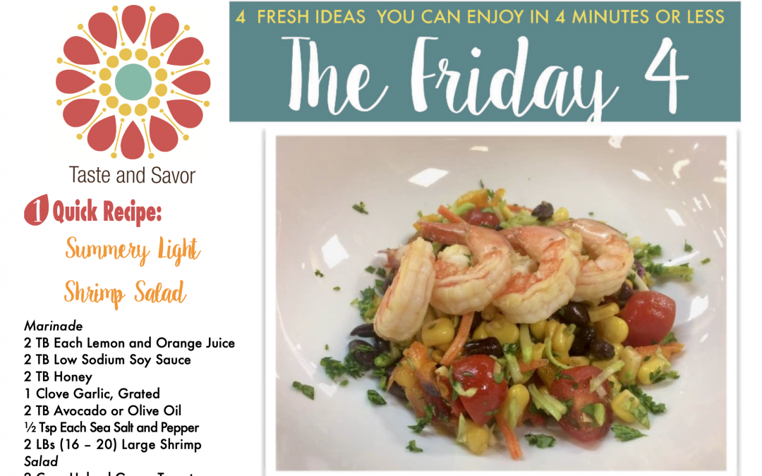 Friday Four – Summery Light Shrimp Salad – 071020