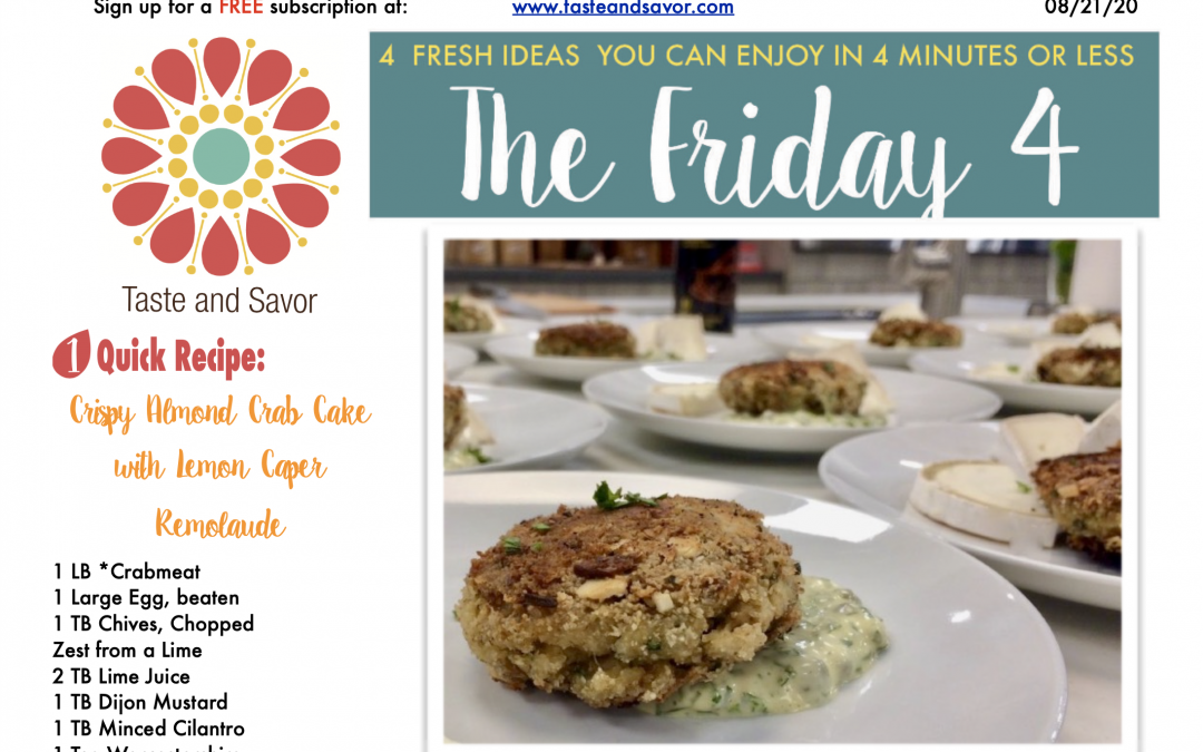 Friday Four – Crispy Almond Crab Cakes with Lemon Caper Remoulade – 082120