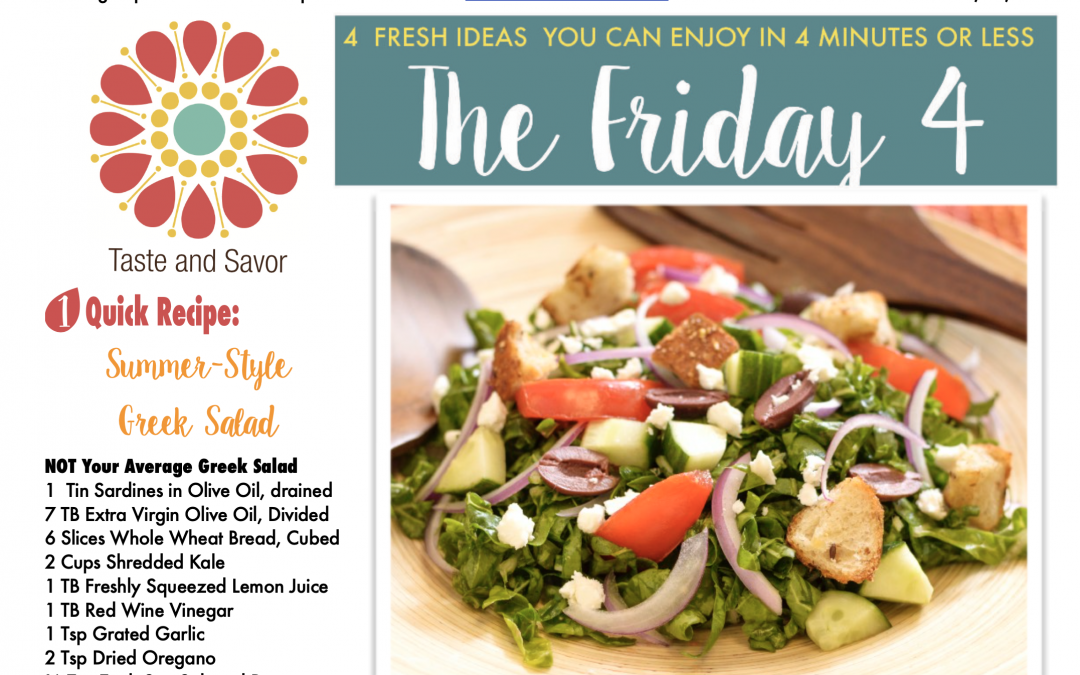 Friday Four – Not Your Average Greek Inspired Salad – 081420
