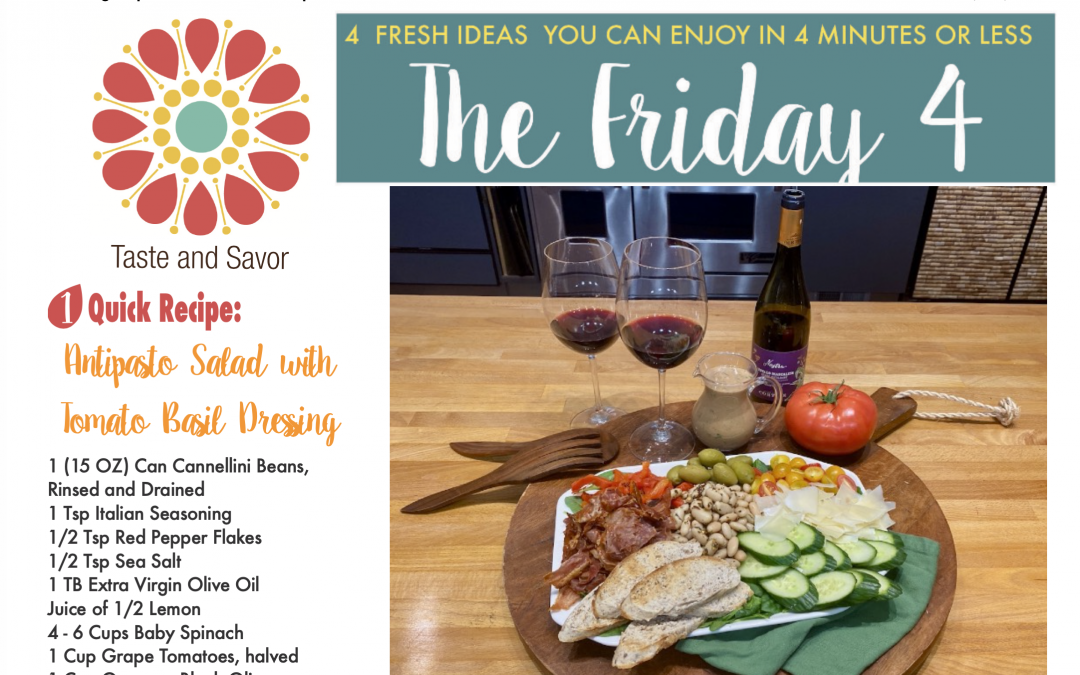 Friday Four – Antipasto Salad with Tomato Basil Dressing – 091920