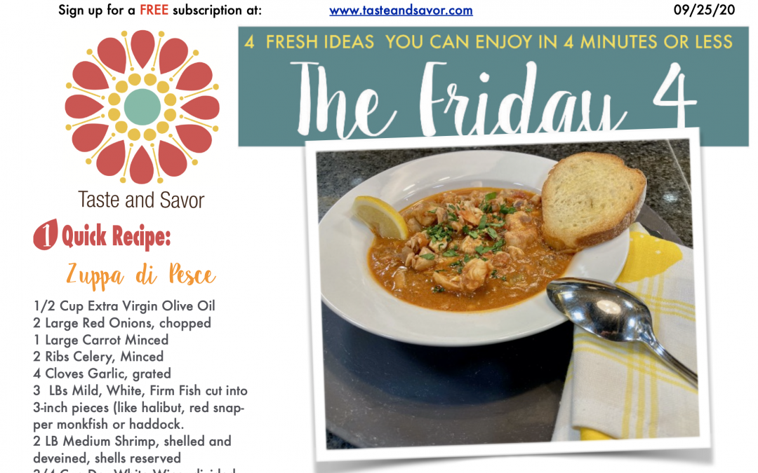 Friday Four – Seafood Soup or Zuppa di Pesce – 092520