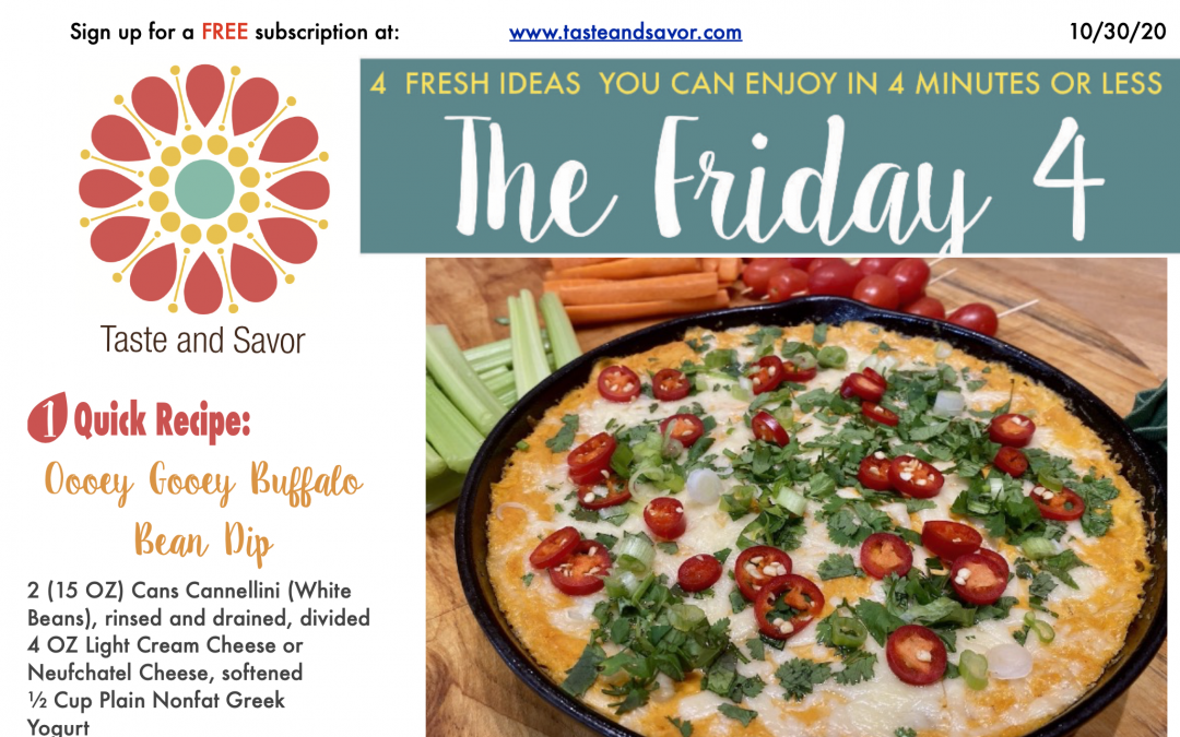 Friday Four – Oooey Gooey Buffalo Bean Dip – 103020