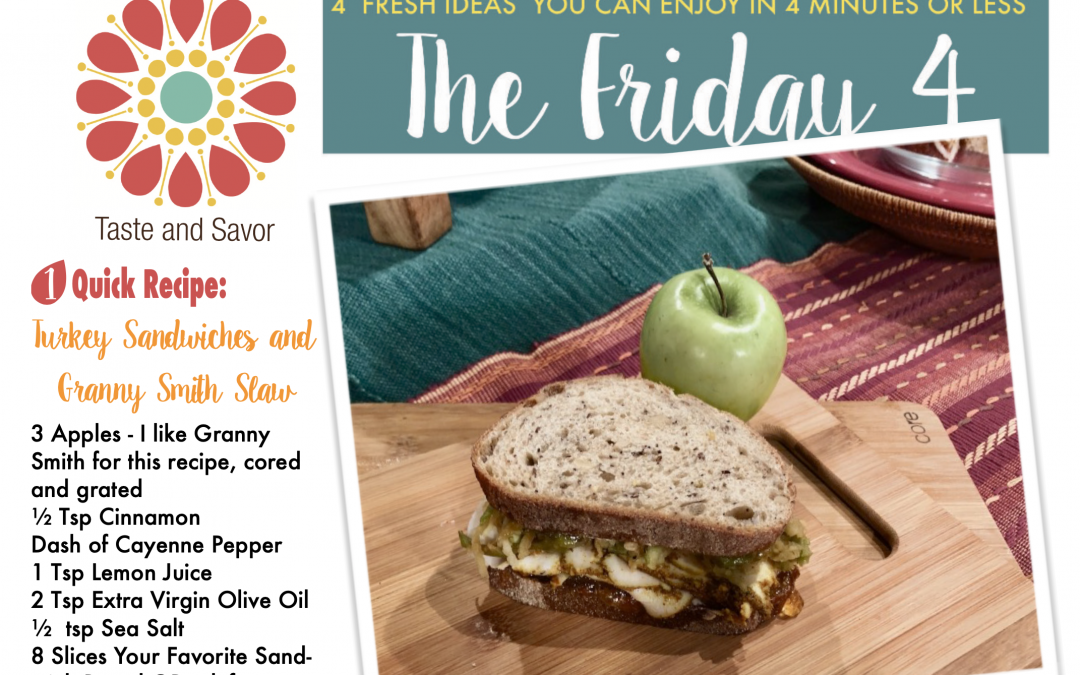 Friday Four – Leftover Turkey Sandwiches with Apple Slaw  – 112720