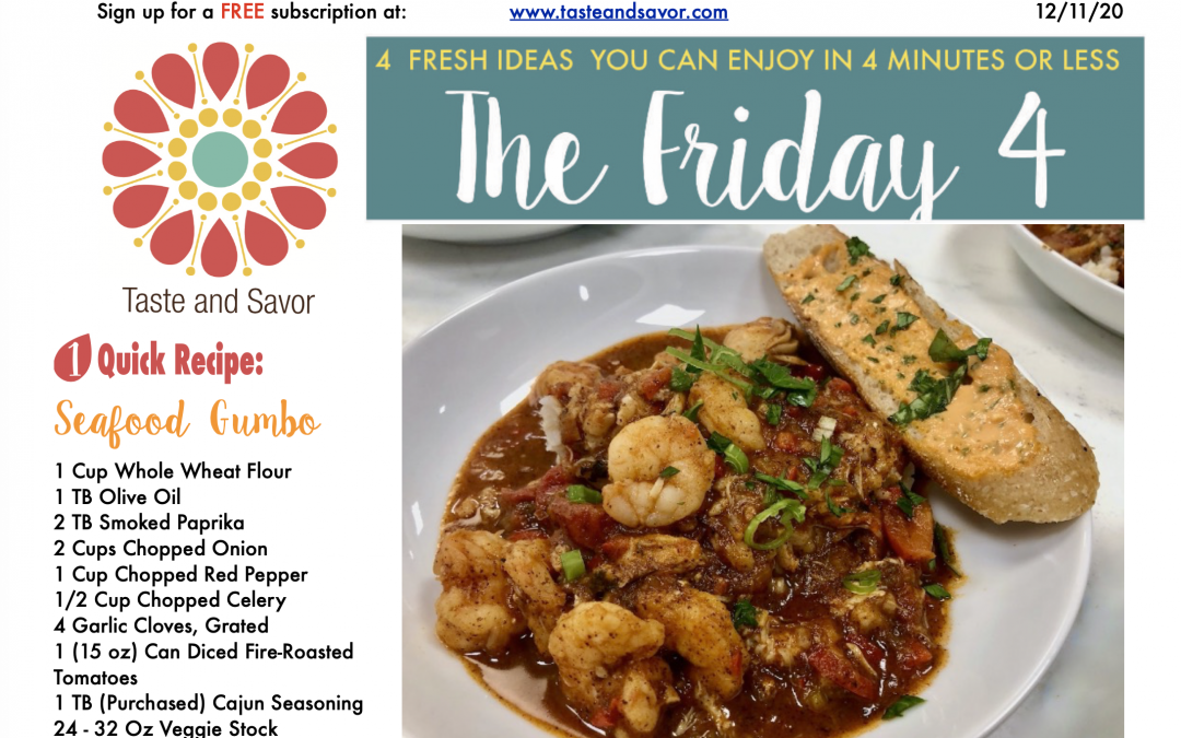 Friday Four – Festive Seafood Gumbo – 121120