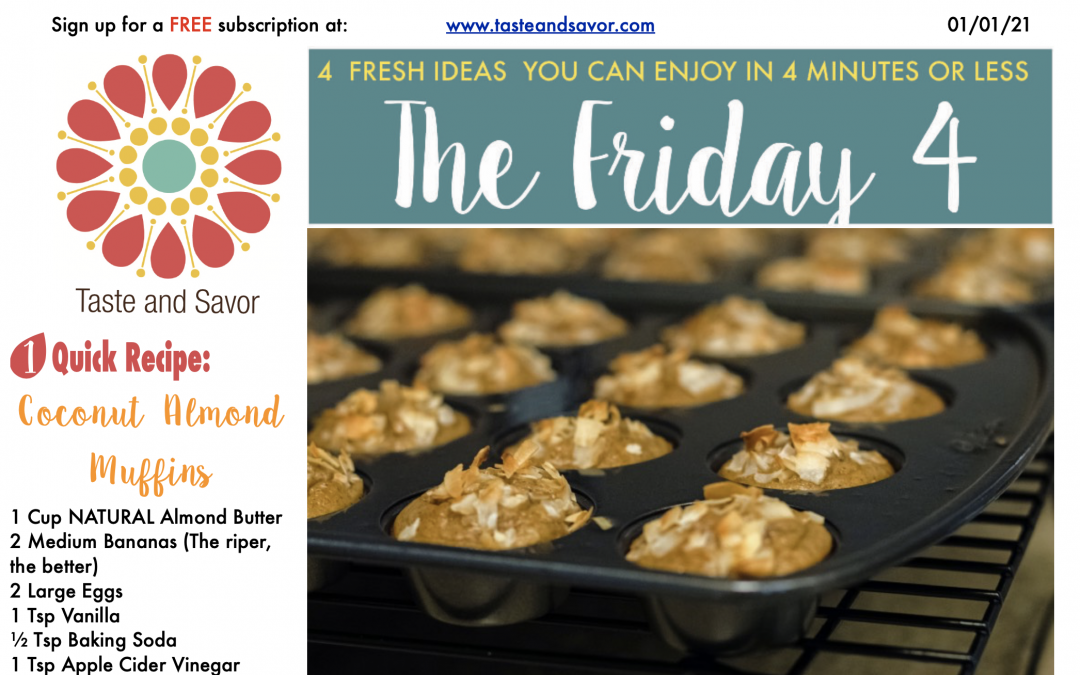 Friday Four – Mmmmm Coconut Almond Muffins  – 010121