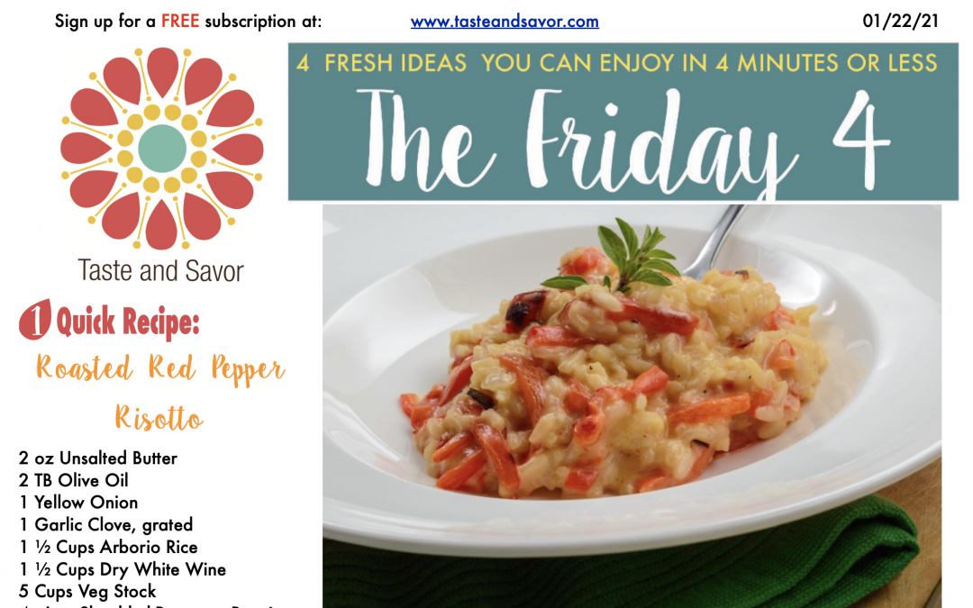 Friday Four – Roasted Red Pepper Risotto – 012221