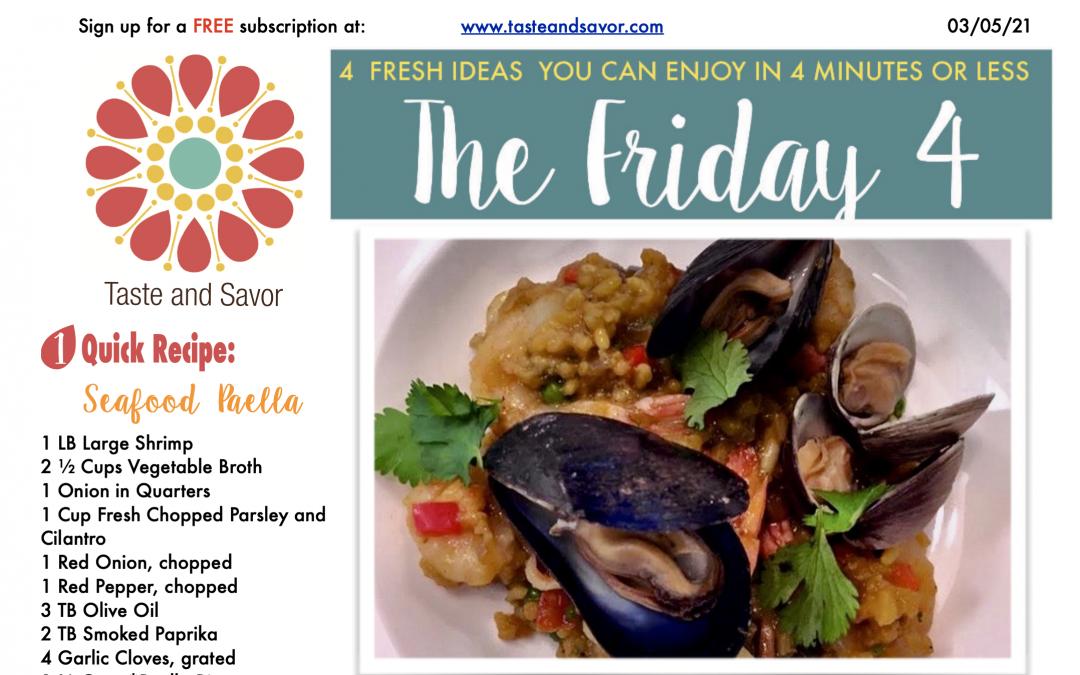 Friday Four – Yummy, Easy Seafood Paella – 030521