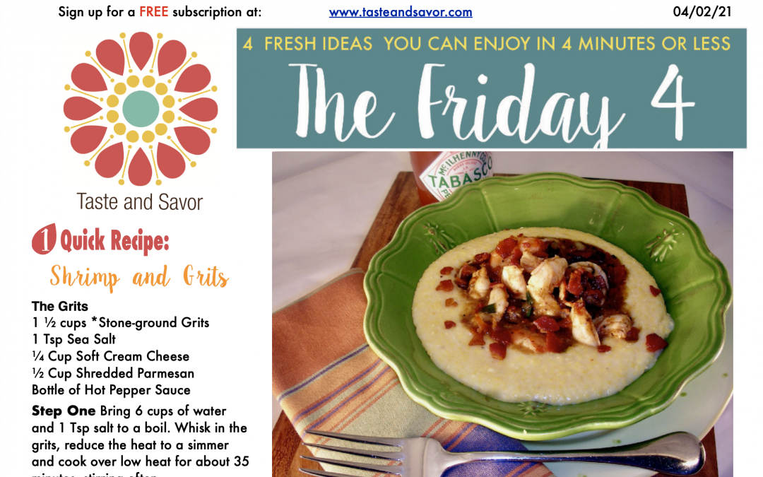 Friday Four – Shrimp and Grits – 040221