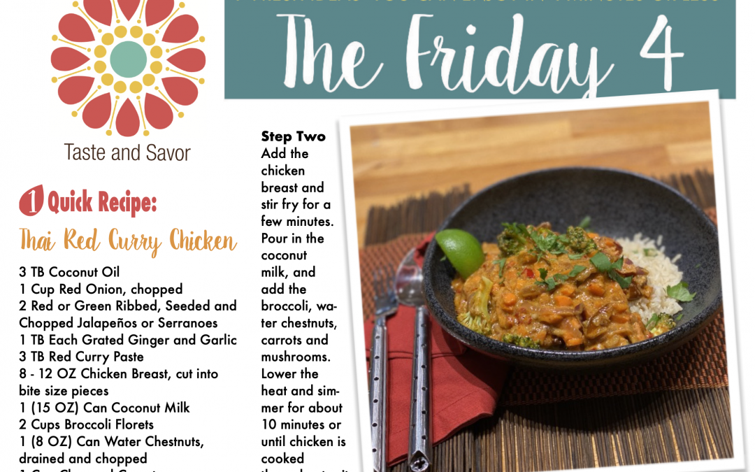 Friday Four – Thai Red Curry Chicken – 052121