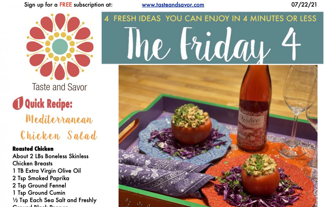 Friday Four – Cool Summer Dinner: Mediterranean Chicken Salad – 072321