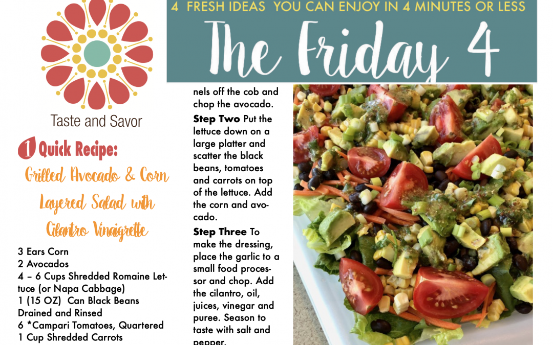 Friday Four – Grilled Avocado and Corn Salad with Cilantro Vinaigrette – 70221