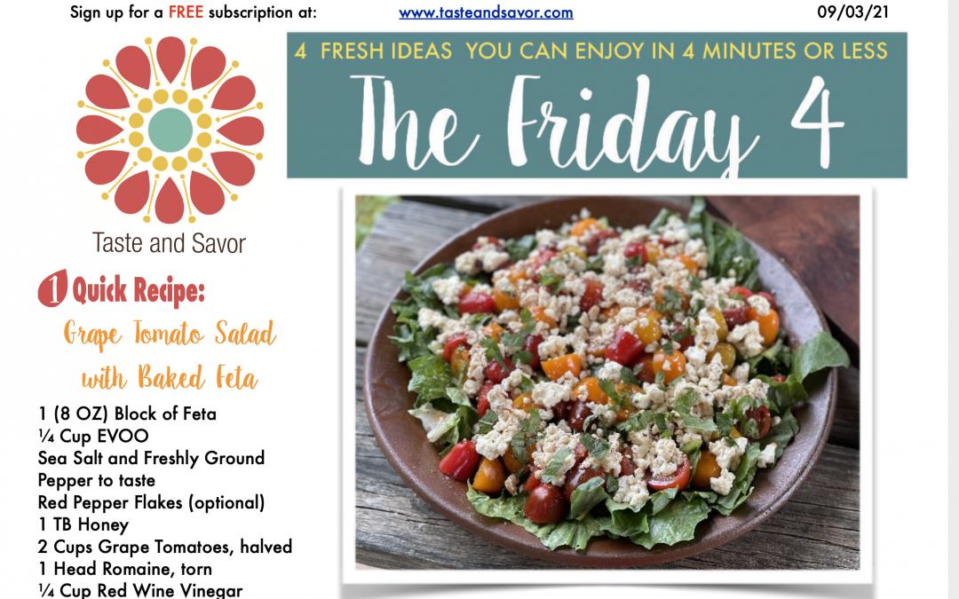 Friday Four – Grape Tomato Salad with Baked Feta – 090321