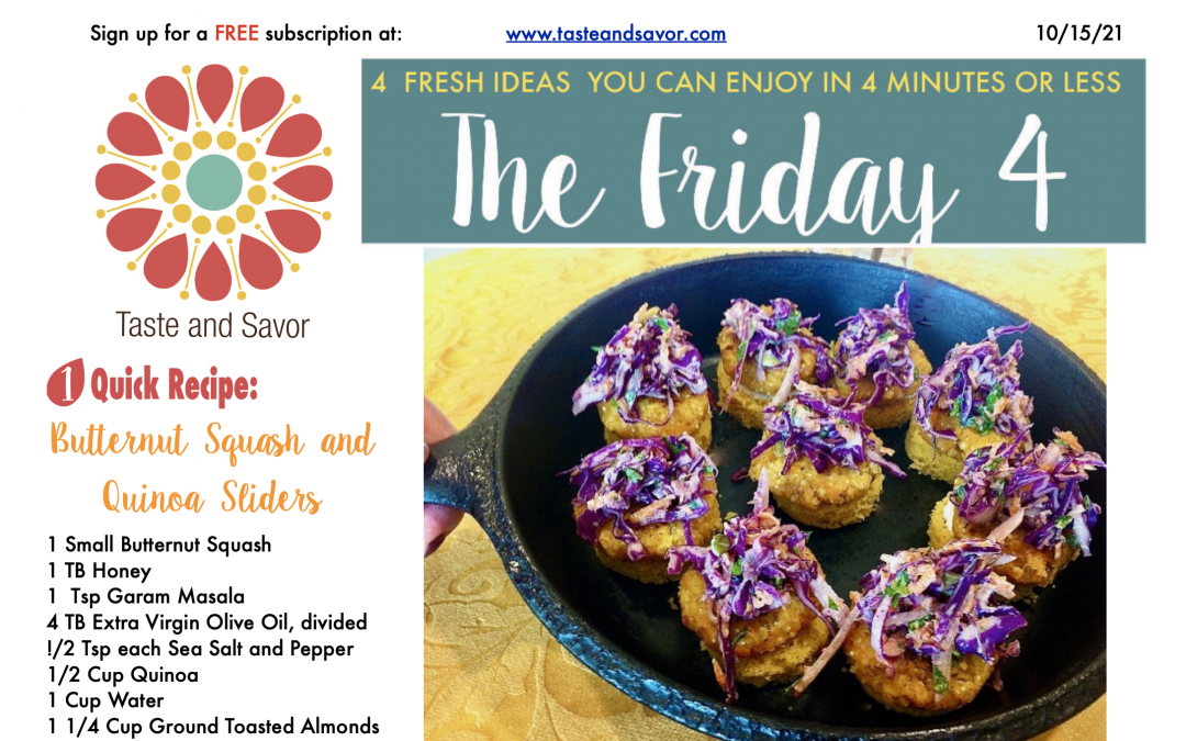 Friday Four – Butternut Squash and Quinoa Sliders  – 101521